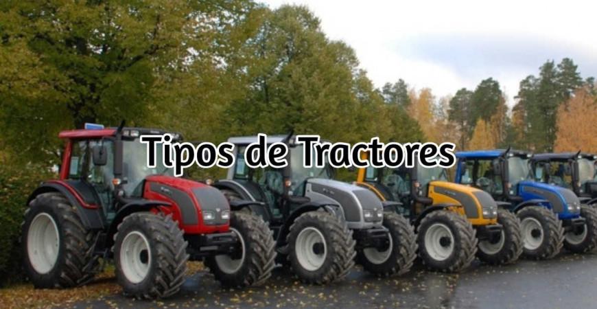 Tipos de Tractores Agrícolas: Usos y clasificación