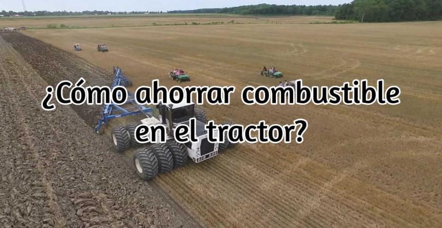 Cómo ahorrar combustible en el tractor