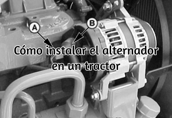 Cómo instalar el alternador en el tractor