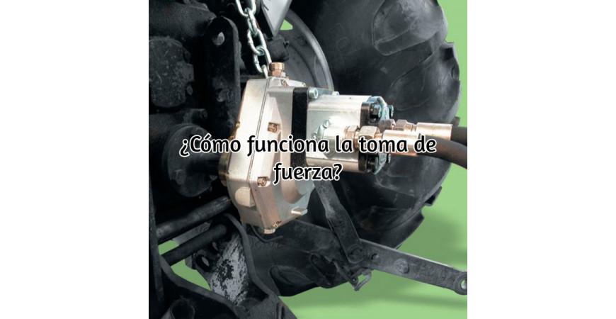 Cómo funciona la toma de fuerza de un tractor